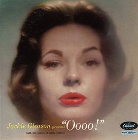 Jackie Gleason Presents 'Oooo!'