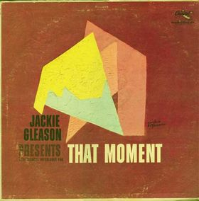 Jackie Gleason Presents 'That Moment'
