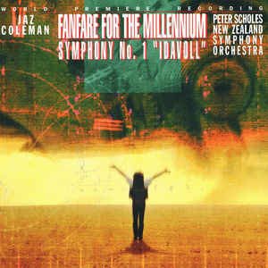 Fanfare For The Millennium / Symphony No. 1 ''Idavoll''