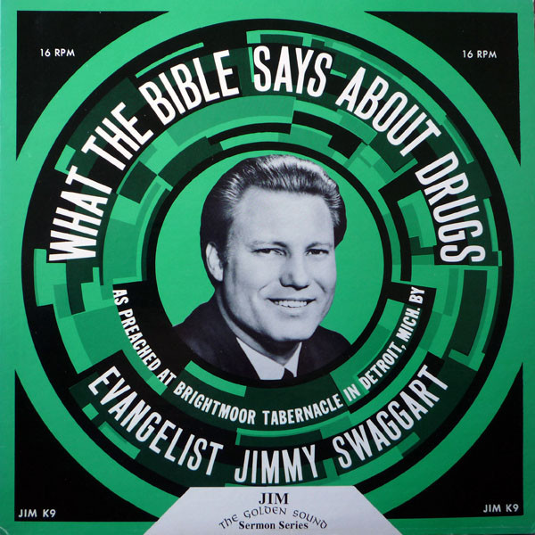 JIMMY SWAGGART - What The Bible Says About Drugs [Vinyl] - LP