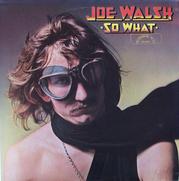 Joe Walsh - So What LP