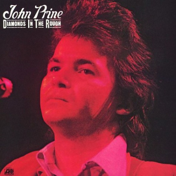 Diamonds In The Rough LP John Prine