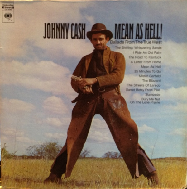 Mean As Hell ! - Ballads From The True West - Johnny Cash