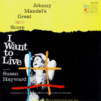 Johnny Mandel's Great Jazz Score I Want To Live!