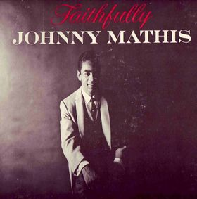 Johnny Mathis Faithfully LP