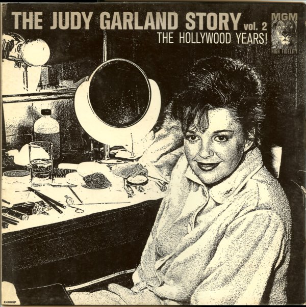 The Judy Garland Story Vol. 2: The Hollywood Years!
