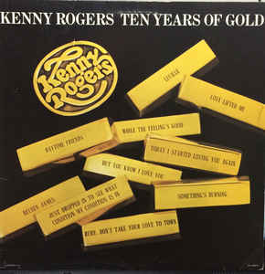 Kenny Rogers - Ten Years Of Gold [record] Kenny Rogers