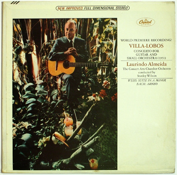 Villa-Lobos: Concerto For Guitar And Small Orchestra Weiss: Suite In A Minor Bach: Arioso