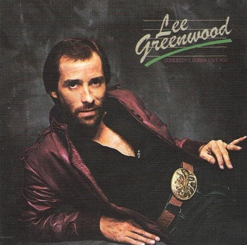Lee Greenwood Somebody S Gonna Love You Records Lps