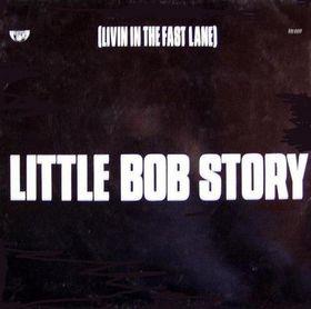 Little Bob Story Livin In The Fast Lane