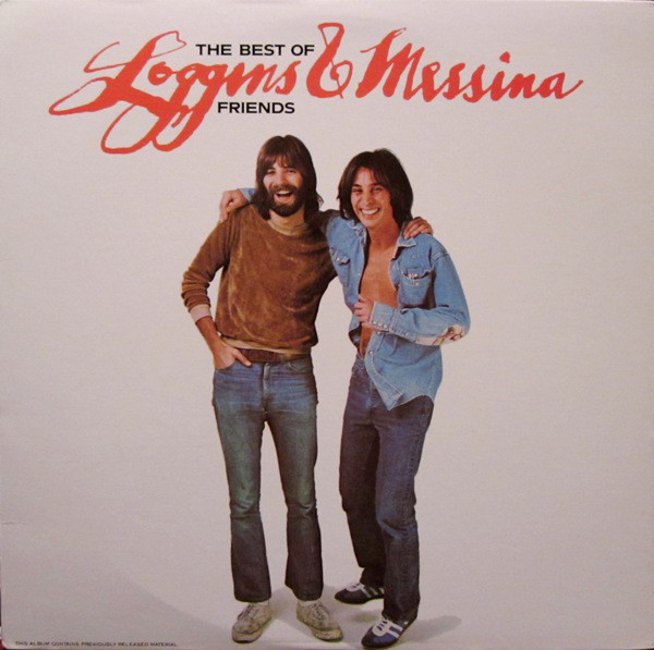 Loggins &amp; Messina - The Best Of Friends [original Recording] [vinyl] Loggins &amp; Messina