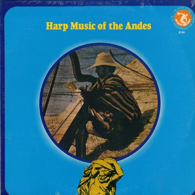 Harp Music Of The Andes