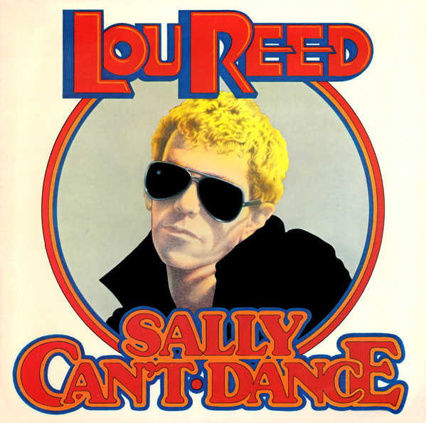 Lou Reed - Sally Can't Dance [vinyl] Lou Reed
