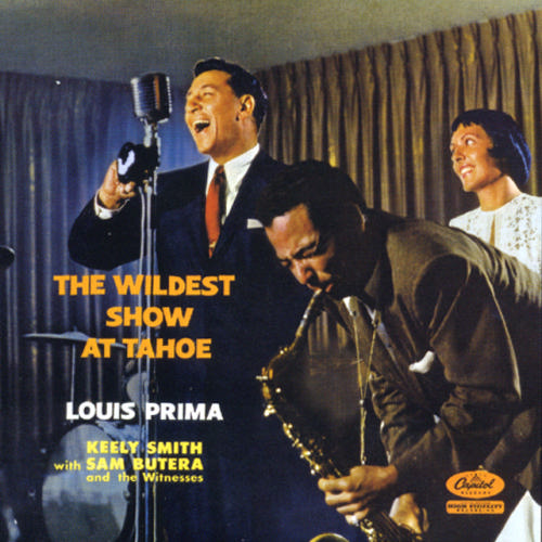 Louis Prima - The Wildest Show At Tahoe