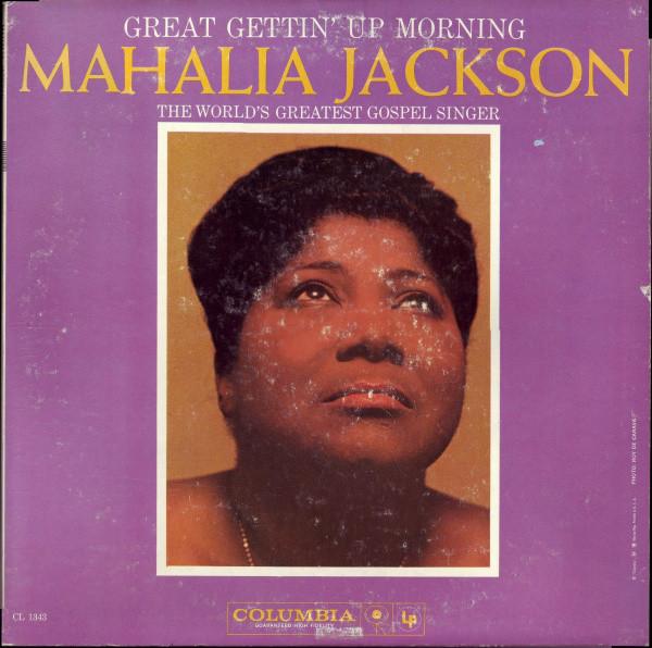MAHALIA JACKSON - Great Gettin' Up Morning [Vinyl] - LP