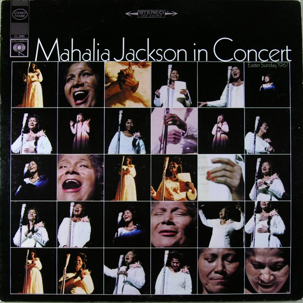 Mahalia Jackson In Concert, Easter Sunday 1967