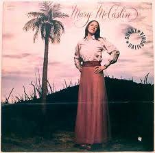 Sunny California - Mary McCaslin