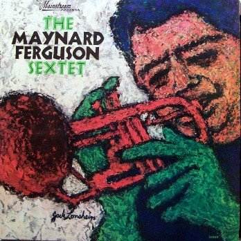 The Maynard Ferguson Sextet