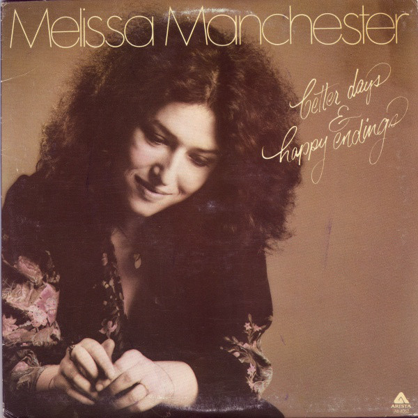 Melissa Manchester - Better Days Happy Endings