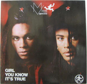 Milli Vanilli Girl+You+Know+It's+True LP