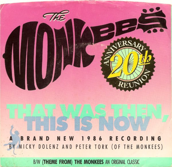 That Was Then This Is Now / (Theme From) The Monkees
