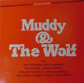 Muddy Waters & The Wolf