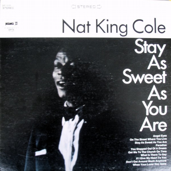 Nat King Cole - Stay As Sweet As You Are Record