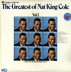 The Greatest Of Nat King Cole Vol 1 and Vol 2