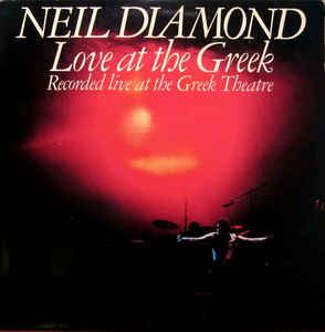 Neil Diamond - Love At The Greek Single