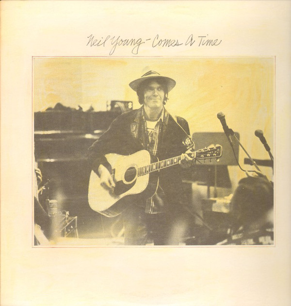 Neil Young - Comes A Time Single