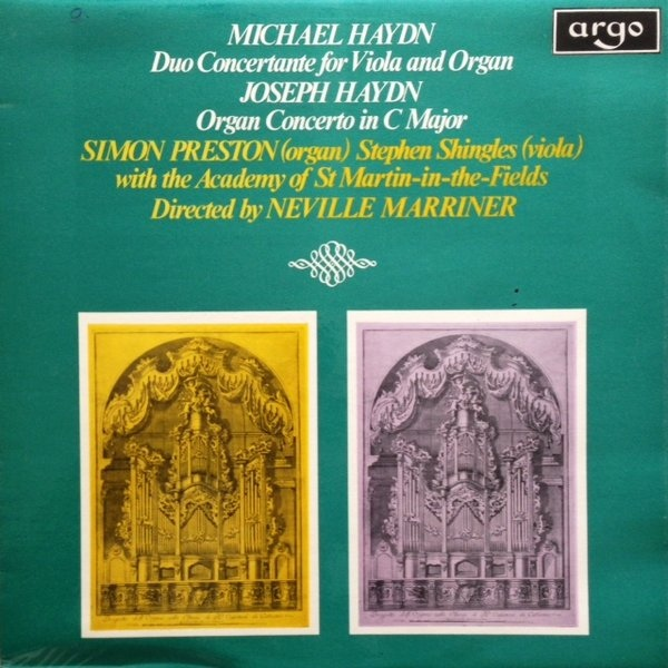 Michael Haydn / Joseph Haydn / Simon Preston / Stephen Shingles: Duo Concertante For Viola And Organ / Organ Concerto In C Major