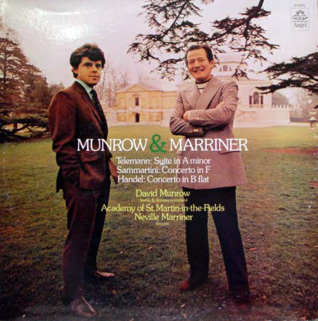 Munrow & Marriner: Telemann - Suite in A Minor / Sammartini - Concerto in F / Hande l- Concerto in B Flat Op. 4 No. 6