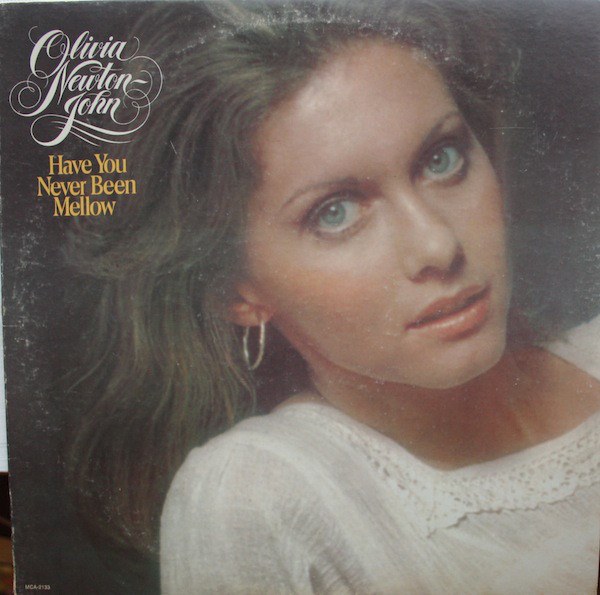 Olivia Newton John Have+You+Never+Been+Mellow LP