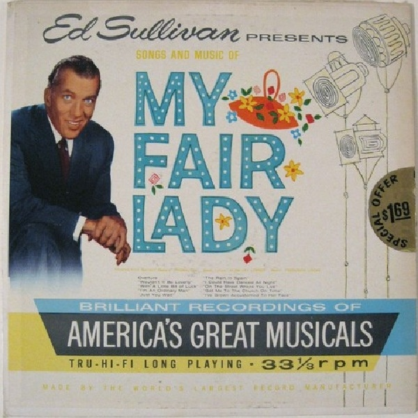 Ed Sullivan Presents Songs And Music Of My Fair Lady
