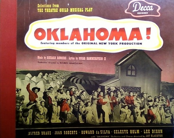 OKLAHOMA! - Oklahoma! Selections From the Theatre Guild Musical Play 1946 [Vinyl]; Lee Dixon - 78 rpm