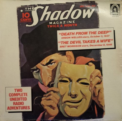 The Shadow - Death From The Deep / The Devil Takes A Wife