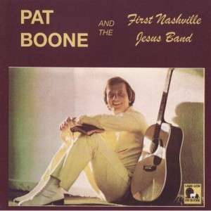 Pat Boone And First Nashville Jesus Band