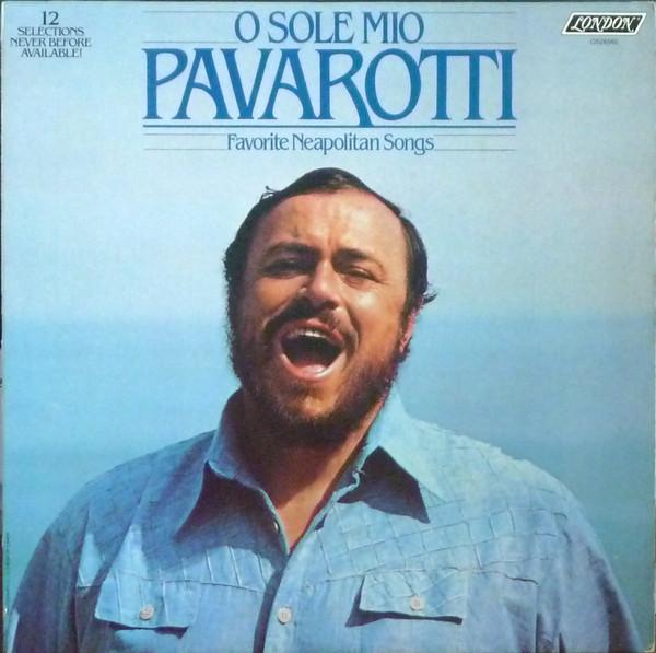 Luciano Pavarotti - O Sole Mio Pavarotti - Favorite Neapolitan Songs [vinyl] Luciano Pavarotti
