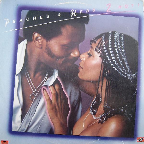 2 Hot Original recording LP Peaches & Herb