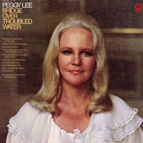 Peggy Lee - Bridge Over Troubled Water Album