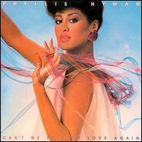 Phyllis Hyman Can T We Fall In Love Again Records Lps