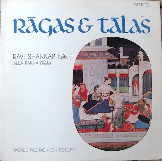 Ravi Shankar & Alla Rakha - Ragas & Talas