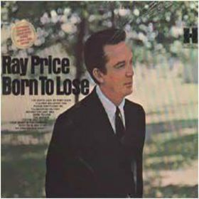 Ray Price - Born To Lose [lp Vinyl] [vinyl] Ray Price