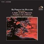 Moussorgsky The Power Of The Orchestra A Night On The Bare Mountain Pictures At An