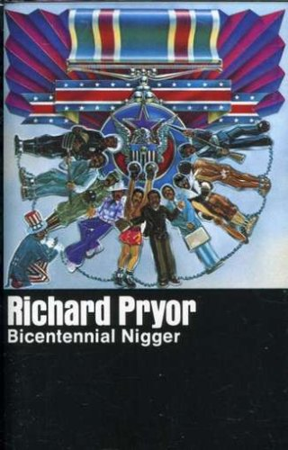 Richard Pryor - Bicentennial Nigger [audio Cassette]
