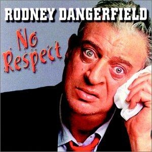 Rodney Dangerfield - No Respect [original Recording] [vinyl] Rodney Dangerfield