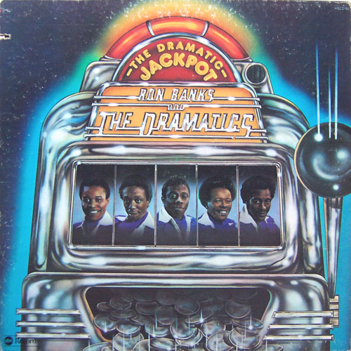 Ron Banks & the Dramatics - The Dramatic Jackpot Album