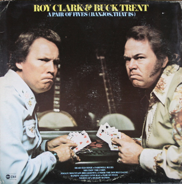 ROY CLARK AND BUCK TRENT - A Pair of Fives (Banjos That Is) - LP