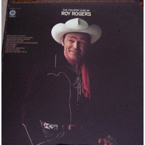 Roy Rogers - The Country Side Of Roy Rogers