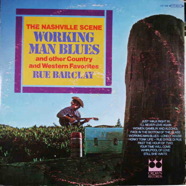 The Nashville Scene Working Man Blues And Other Country And Western Favorites Vinyl